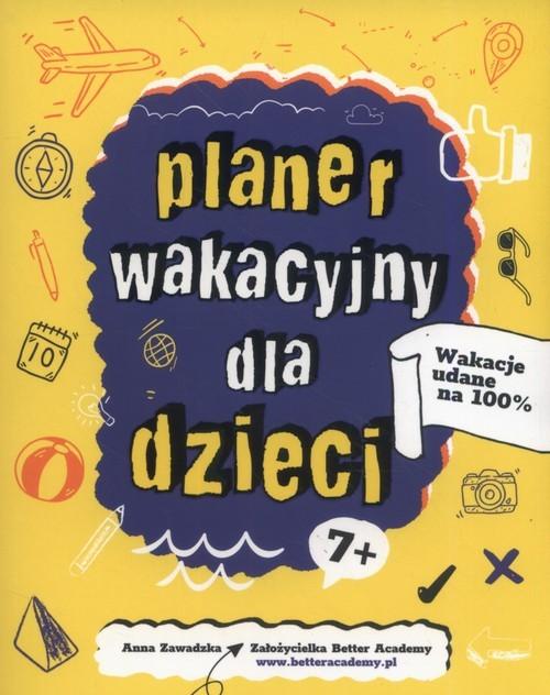 okładka Planer Wakacyjny dla dzieci, Książka | Zawadzka Anna