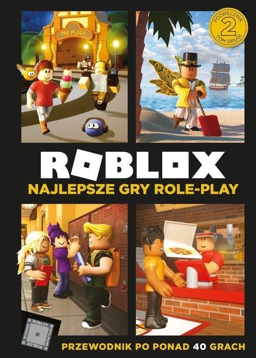 okładka Roblox Najlepsze gry role-play Przewodnik po ponad 40 grach, Książka |