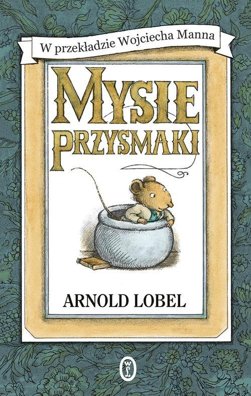 okładka Mysie przysmaki, Książka | Arnold Lobel