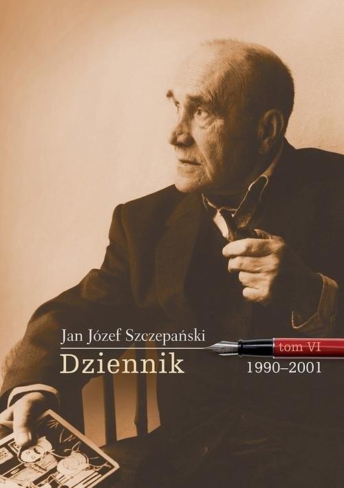 okładka Dziennik Tom VI 1990-2001, Książka | Jan Józef Szczepański