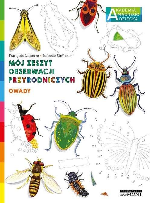 okładka Owady Mój zeszyt obserwacji przyrodniczych AMD, Książka | Lasserre Francois