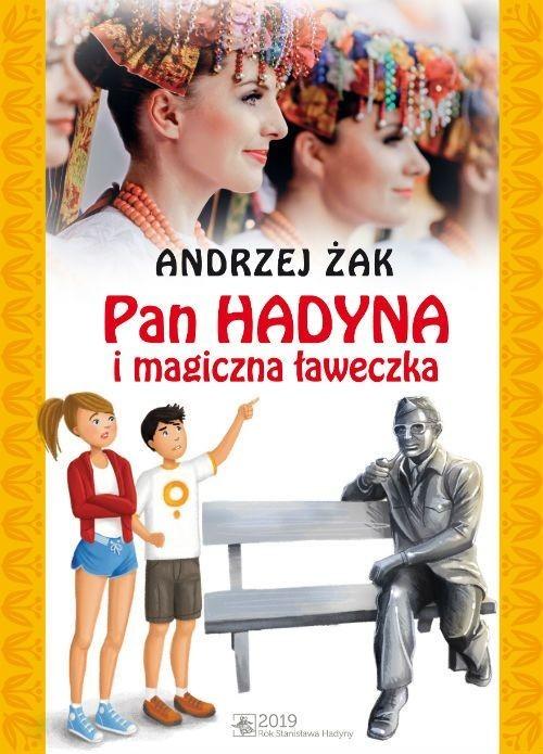 okładka Pan Hadyna i magiczna ławeczkaksiążka      Andrzej Żak