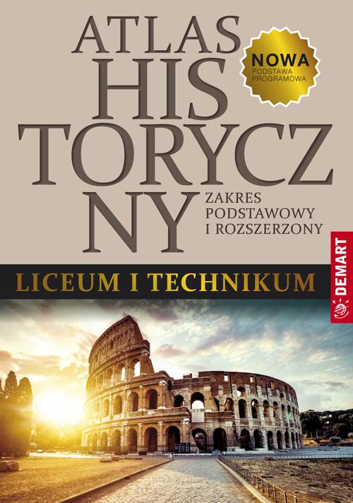 okładka Atlas historyczny do liceum ogólnokształcącego i technikum, Książka |