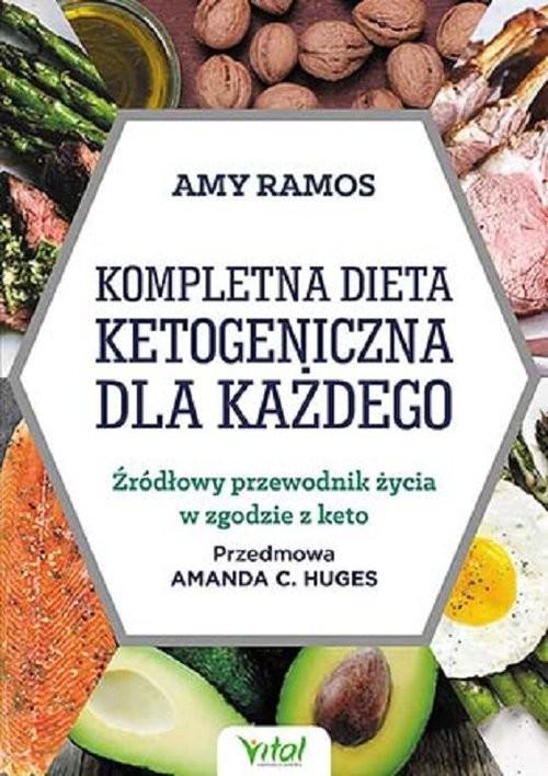 okładka Kompletna dieta ketogeniczna dla każdego, Książka | Ramos Amy
