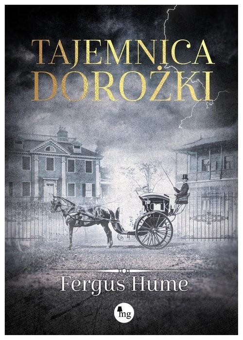 okładka Tajemnica dorożki, Książka | Fergus Hume