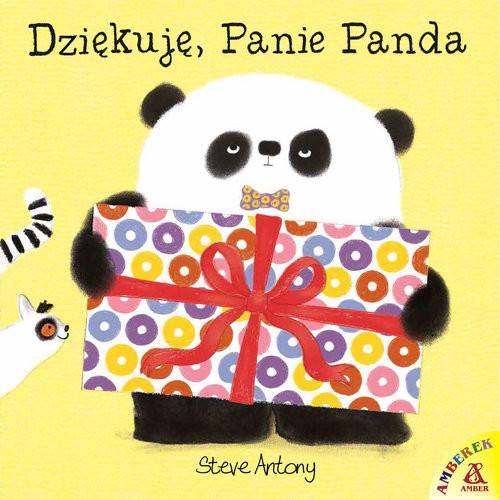 okładka Dziękuję Panie Panda, Książka | Antony Steve