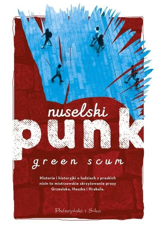okładka Nuselski punk, Książka | Scum Green