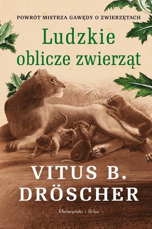 okładka Ludzkie oblicze zwierząt, Książka | Vitus B. Droscher