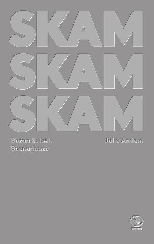okładka SKAM Sezon 3 Isakksiążka      Andem Julie