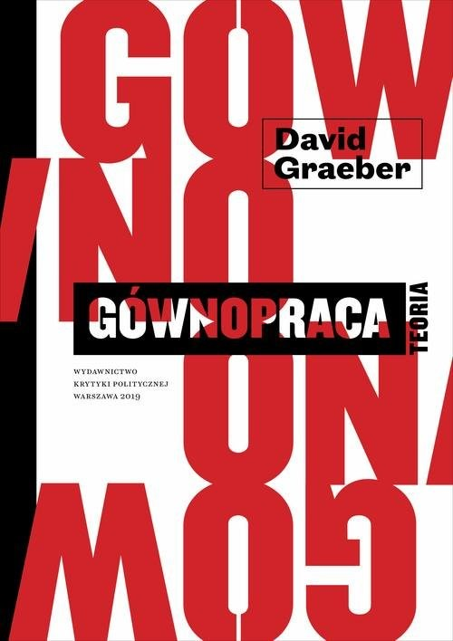okładka Gównopraca Teoria, Książka   Graeber David