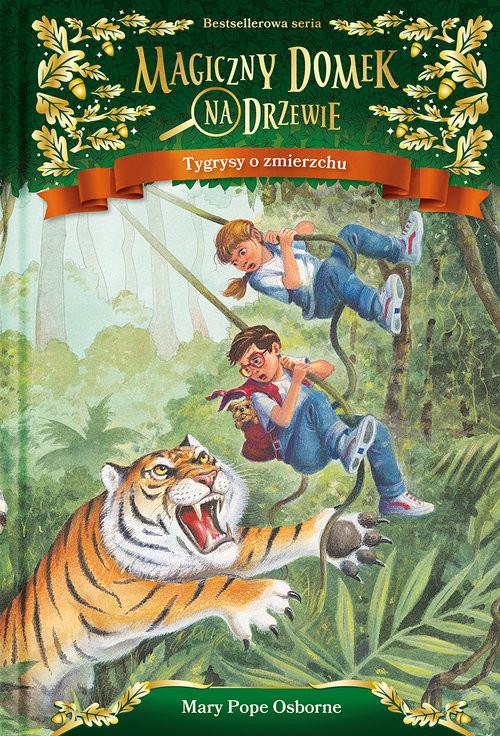 okładka Magiczny domek na drzewie Tygrysy o zmierzchu, Książka | Will Osborne, Mary Pope Osborne