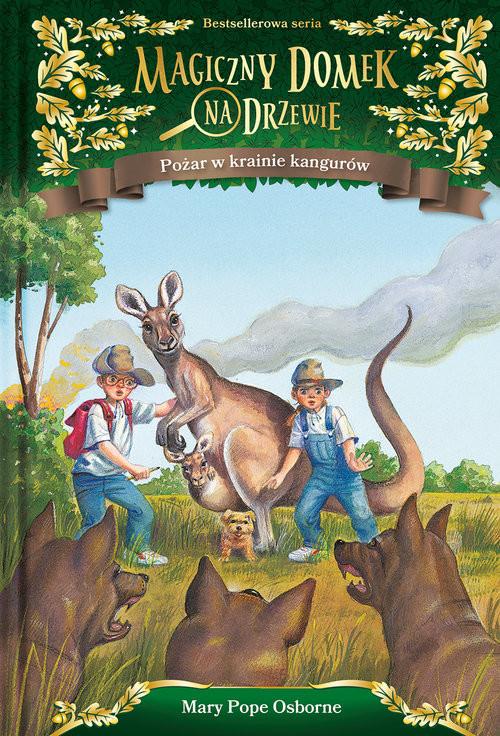 okładka Magiczny domek na drzewie Pożar w krainie kangurów, Książka | Will Osborne, Mary Pope Osborne
