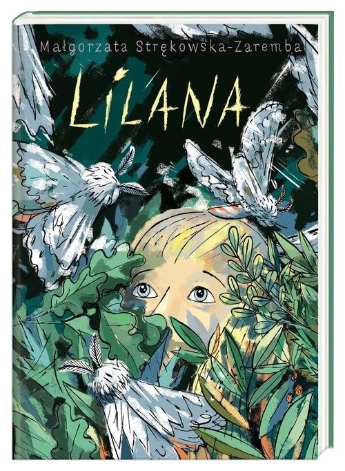 okładka Lilana, Książka | Strękowska-Zaremba Małgorzata