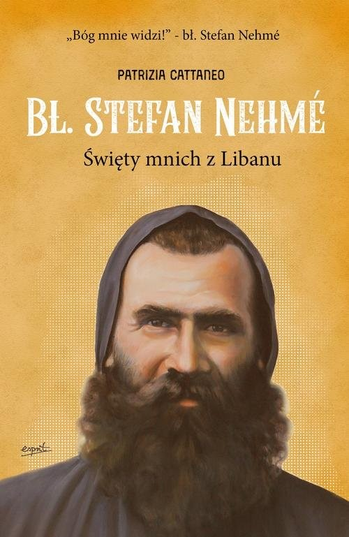 okładka Bł Stefan Nehme Święty mnich z Libanu, Książka | Patrizia Cattaneo