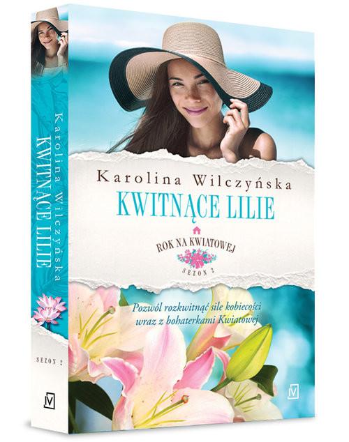 okładka Rok na Kwiatowej Tom 6 Kwitnące lilieksiążka |  | Karolina Wilczyńska
