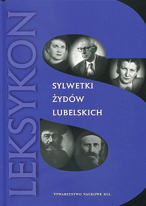 okładka Sylwetki Żydów lubelskich Leksykonksiążka |  |