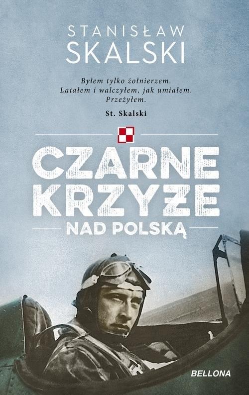 okładka Czarne krzyże nad Polską, Książka   Skalski Stanisław