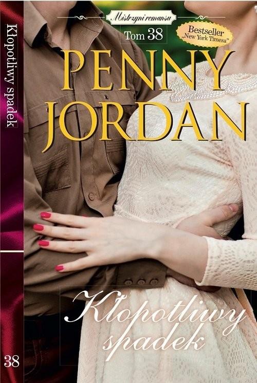 okładka Mistrzyni Romansu Tom 38 Kłopotliwy spadek, Książka | Penny Jordan