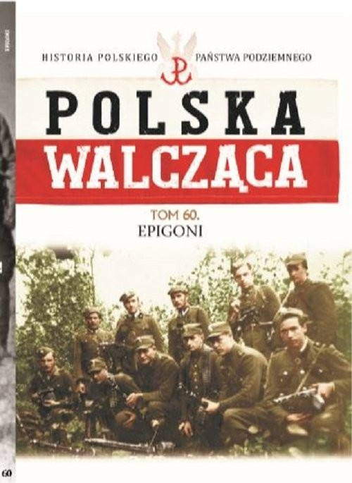 okładka Polska Walcząca Tom 60 Epigoni, Książka |