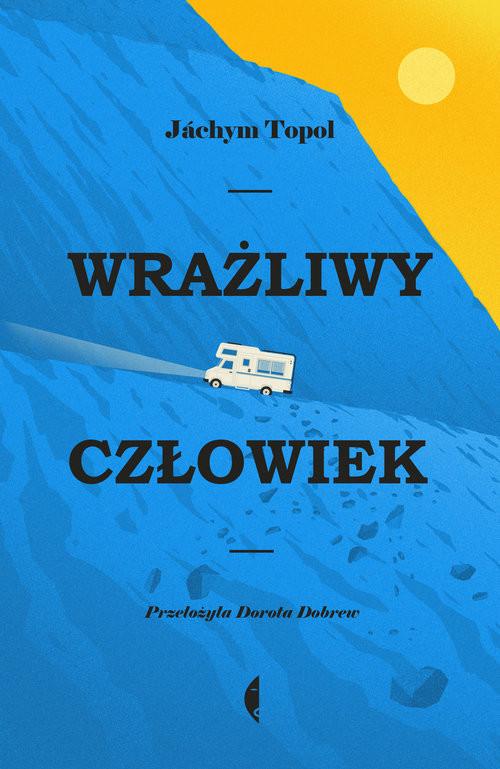 okładka Wrażliwy człowiek, Książka | Jáchym Topol