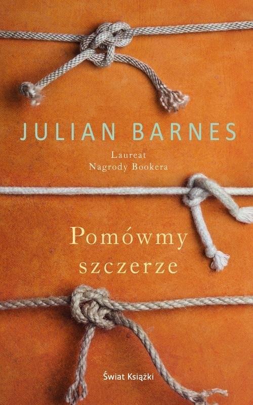okładka Pomówmy szczerze, Książka | Julian Barnes