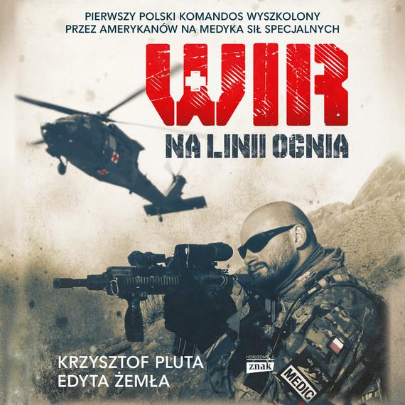 okładka Wir. Na linii ognia, Audiobook | Edyta Żemła, Krzysztof Pluta