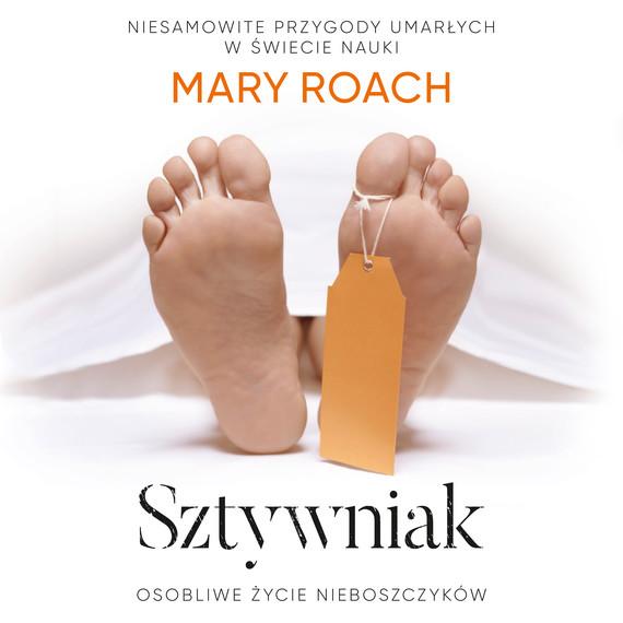 okładka Sztywniak. Osobliwe życie nieboszczykówaudiobook | MP3 | Mary Roach
