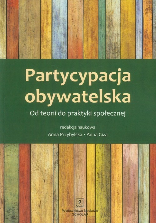 okładka Partycypacja obywatelska, Książka | Anna  Przybylska, Anna Giza