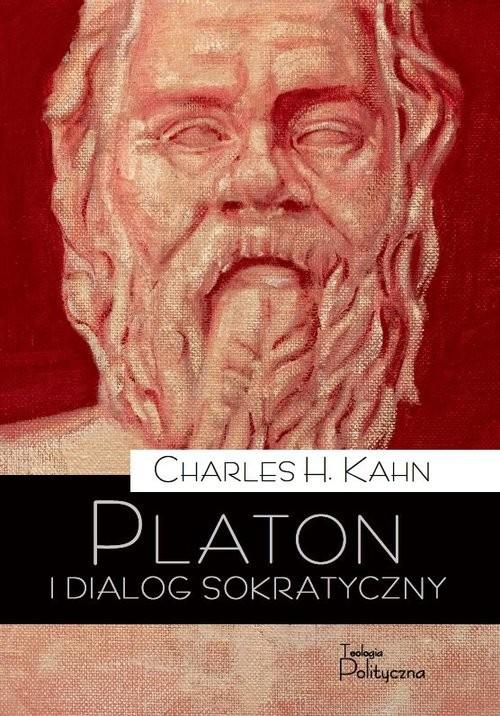 okładka Platon i dialog sokratyczny, Książka | Charles H. Kahn
