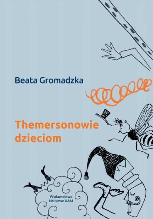 okładka Themersonowie dzieciom, Książka | Gromadzka Beata