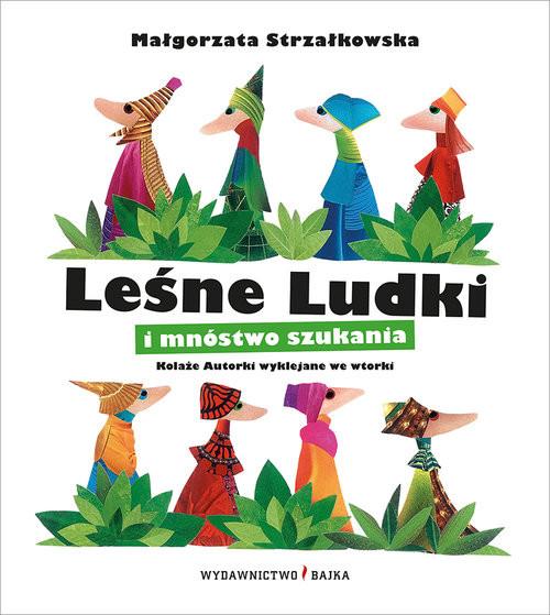 okładka Leśne Ludki i mnóstwo szukania, Książka | Strzałkowska Małgorzata