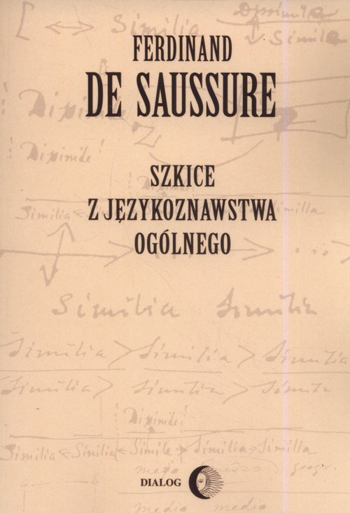 okładka Szkice z językoznawstwa ogólnego, Książka | Saussure Ferdinand