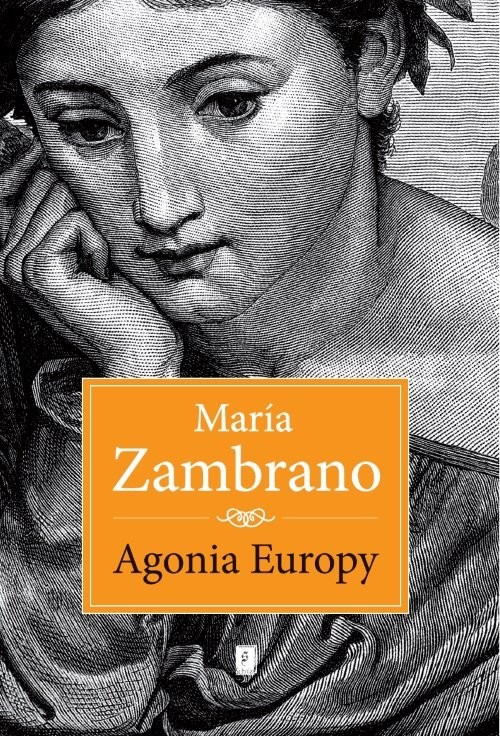 okładka Agonia Europy, Książka | Zambrano Maryia