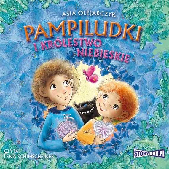 okładka Pampiludki i Królestwo Niebieskie, Audiobook   Asia  Olejarczyk