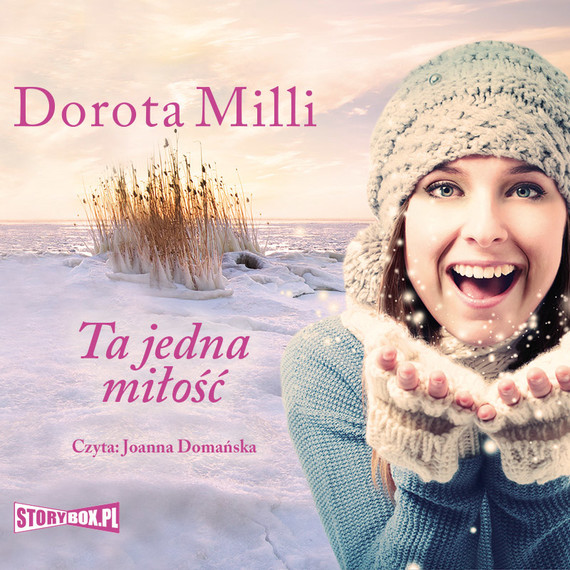 okładka Ta jedna miłość, Audiobook | Dorota Milli