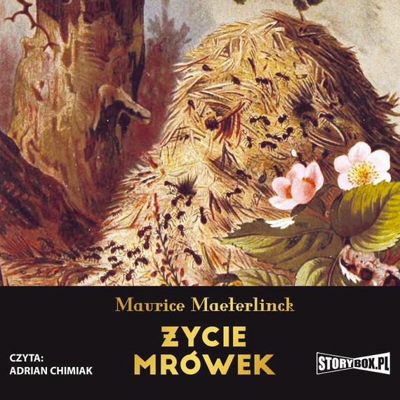 okładka Życie mrówek, Audiobook   Maurice Maeterlinck