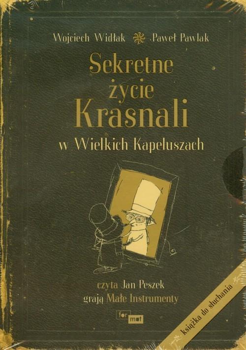 okładka Sekretne życie Krasnali w Wielkich Kapeluszachksiążka |  | Wojciech Widłak, Paweł Pawlak