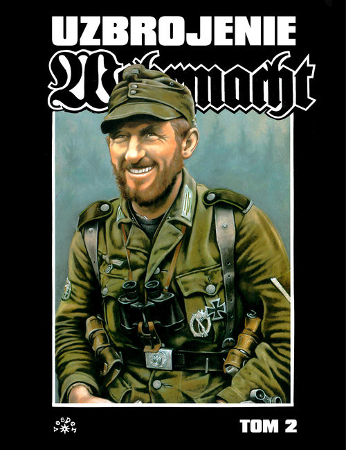 okładka Wehrmacht uzbrojenie tom 2 Wehrmacht uzbrojenie tom 2, Książka | Feist Uwe