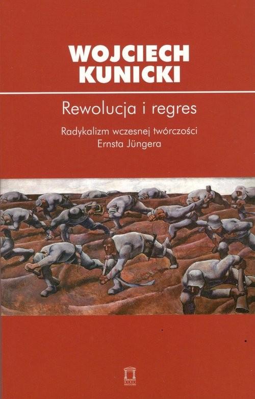 okładka Rewolucja i regres, Książka | Kunicki Wojciech