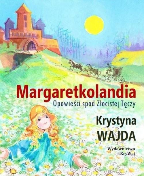 okładka Margaretkolandia / Krywaj, Książka | Krystyna  Wajda