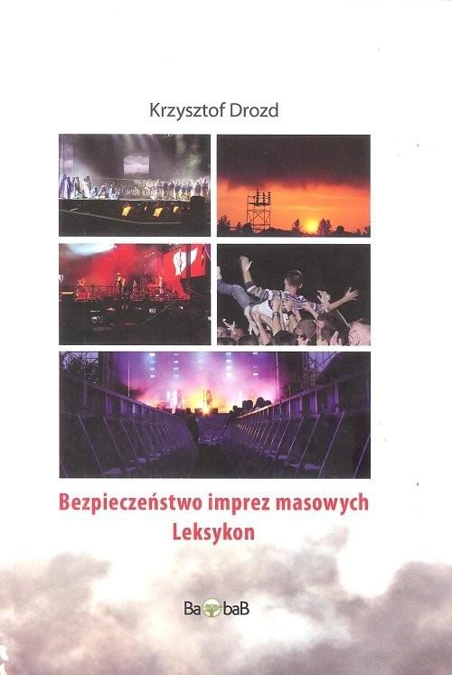 okładka Bezpieczeństwo imprez masowych Leksykon / Baobab, Książka | Drozd Krzysztof