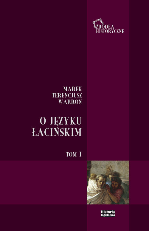 okładka O języku łacińskim Tom 1, Książka | Marek Terencjusz Warron