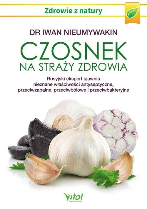 okładka Czosnek na straży zdrowia, Książka |