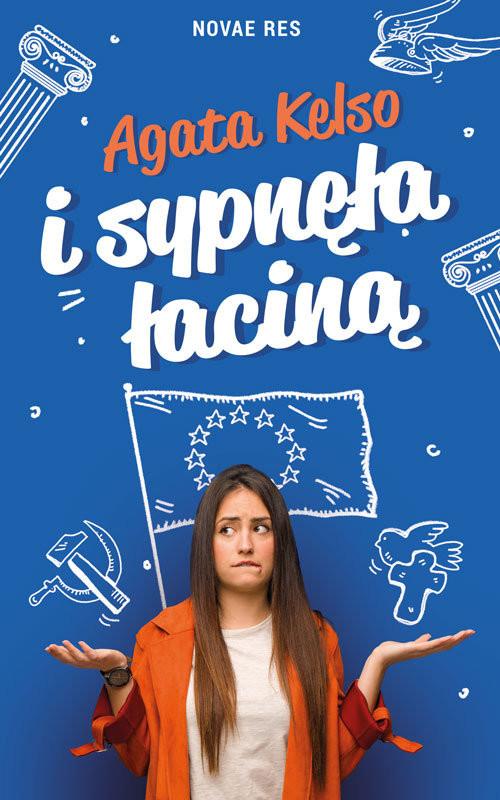 okładka I sypnęła łaciną, Książka   Agata Kelso