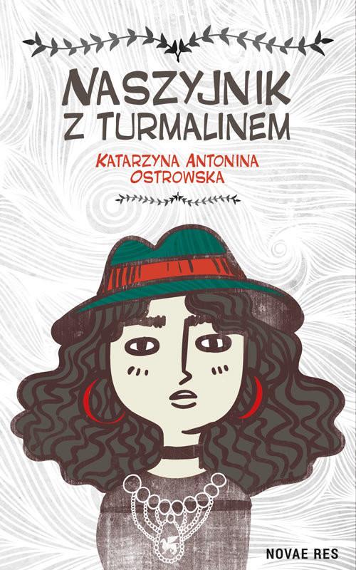 okładka Naszyjnik z turmalinem, Książka | Antonina Ostrowska Katarzyna