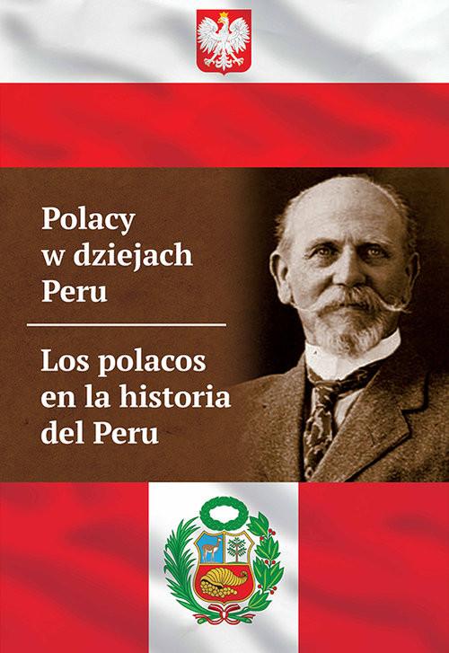 okładka Polacy w dziejach Peru Los polacos en la historia del Peru, Książka |
