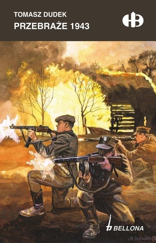 okładka Przebraże 1943, Książka | Tomasz Tadeusz Dudek