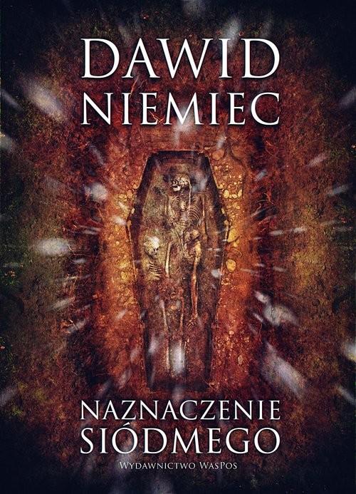 okładka Naznaczenie siódmego, Książka | Dawid Niemiec