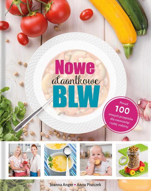 okładka Nowe AlaAntkowe BLW, Książka | Joanna Anger, Anna Piszczek