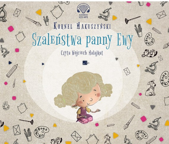 okładka Szaleństwa panny Ewyaudiobook | MP3 | Kornel Makuszyński